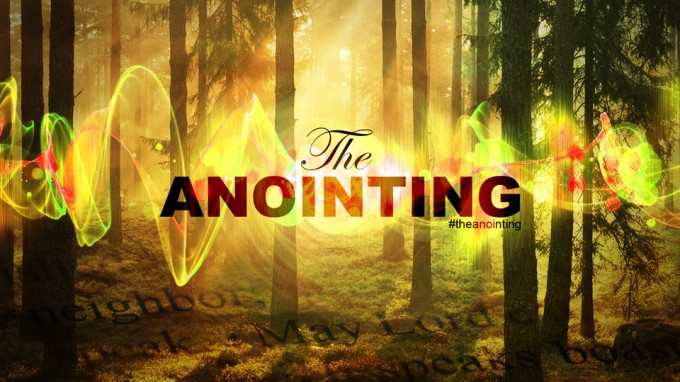 the_anointing_background-680x382